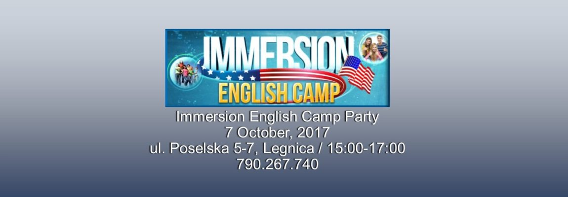 Immersion English Camp Party – Legnica